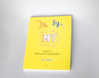 Ja, Ty, My - książka wspólnych zapisków